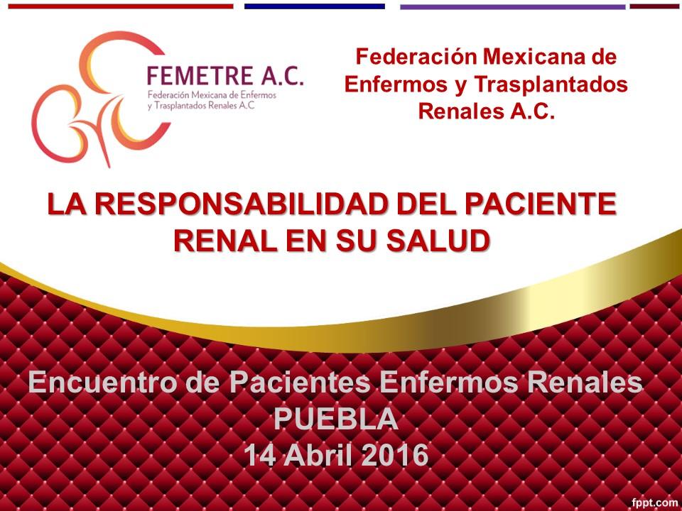 Encuentro de Pacientes Renales, Puebla 14 / Abril