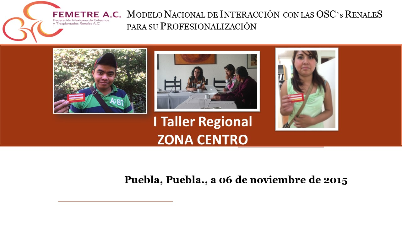 "1er. Taller Regional ""Zona Centro"", Puebla-06/Noviembre"