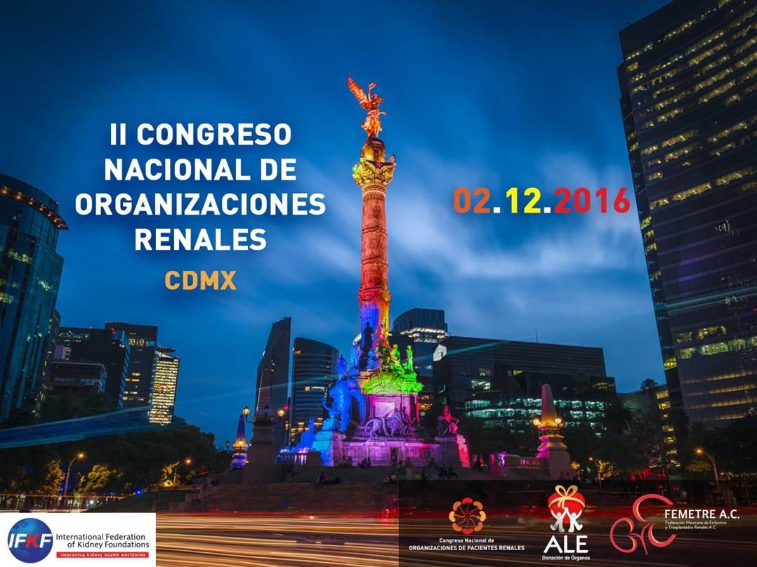 II Congreso Nacional de Organizaciones Renales CDMX