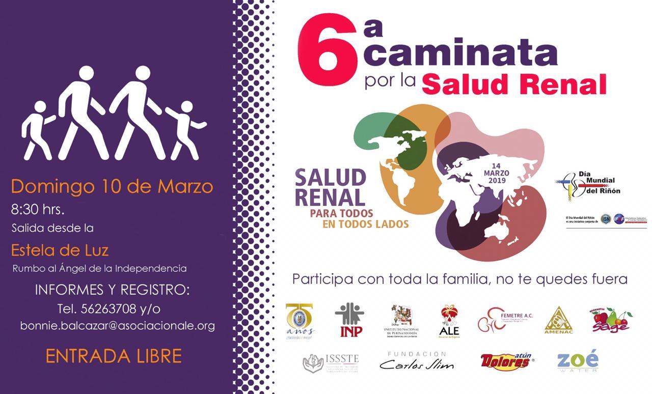 CAMINATA DEL DÍA MUNDIAL DEL RIÑÓN, 10 de marzo 2019, Ciudad de México